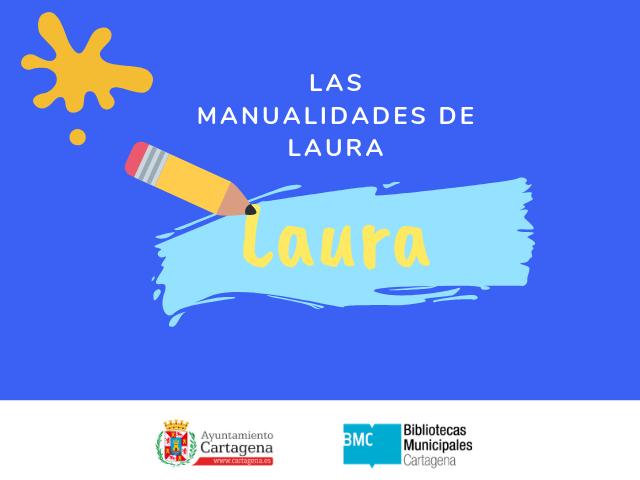 Las manualidades de Laura