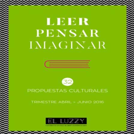 Leer, pensar, Imaginar. Documento PDF - 1,26 MB. Se abre en ventana nueva